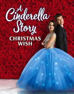 A Cinderella Story: Christmas Wish (2019) online